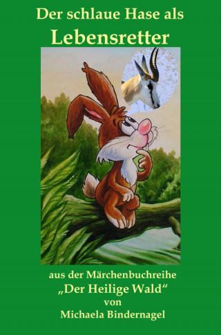 Michaela Bindernagel: Der schlaue Hase als Lebensretter