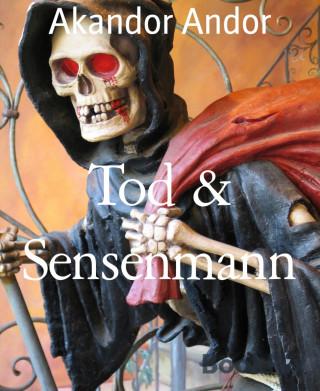 Akandor Andor: Tod & Sensenmann