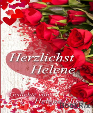 Helene Elis: Herzlichst, Helene