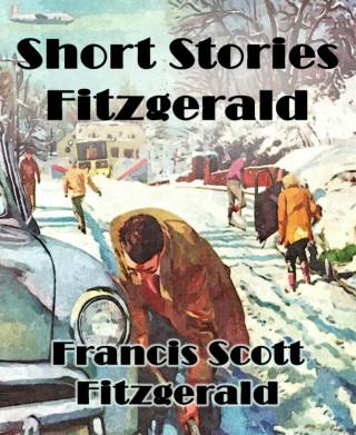 Francis Scott Fitzgerald: Short Stories Fitzgerald
