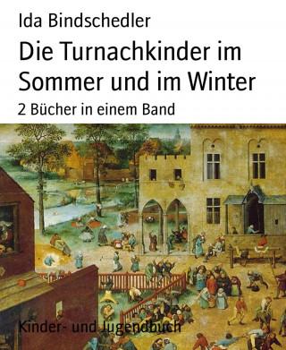 Ida Bindschedler: Die Turnachkinder im Sommer und im Winter