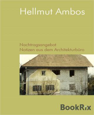 Hellmut Ambos: Nachtragsangebot