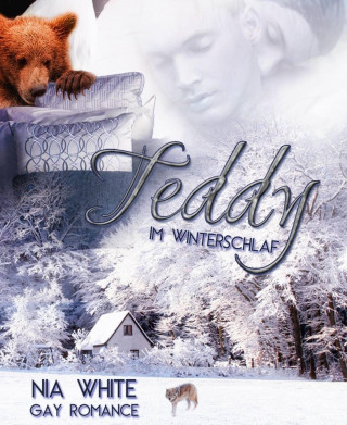 Nia White: Teddy im Winterschlaf