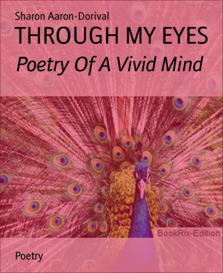 Sharon Aaron-Dorival: THROUGH MY EYES