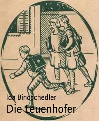 Ida Bindschedler: Die Leuenhofer