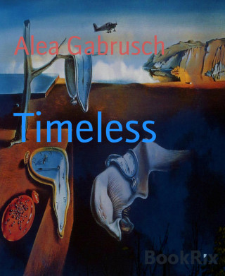 Alea Gabrusch: Timeless