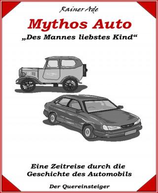 Rainer Ade: Mythos Auto