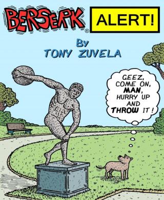 Tony Zuvela: BERSERK ALERT! Book 1