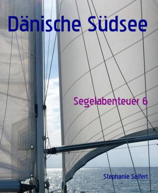 Stephanie Seifert: Dänische Südsee