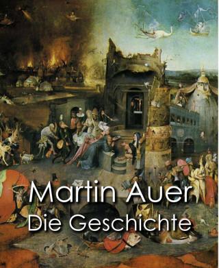 Martin Auer: Die Geschichte