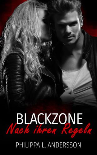 Philippa L. Andersson: Blackzone - Nach ihren Regeln