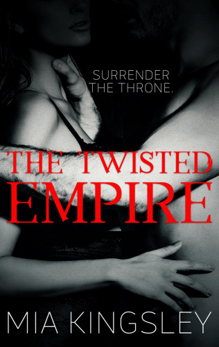 Mia Kingsley: The Twisted Empire