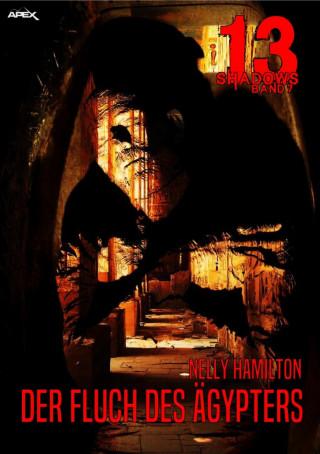 Nelly Hamilton: 13 SHADOWS, Band 7: DER FLUCH DES ÄGYPTERS