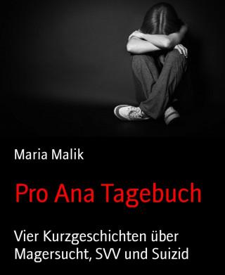 Maria Malik: Pro Ana Tagebuch