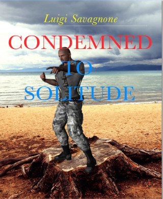 Luigi Savagnone: Condemned to Solitude