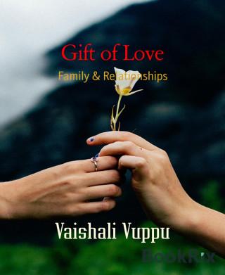 Vaishali Vuppu: Gift of Love