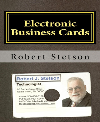 Robert Stetson: Electronic Business Cards