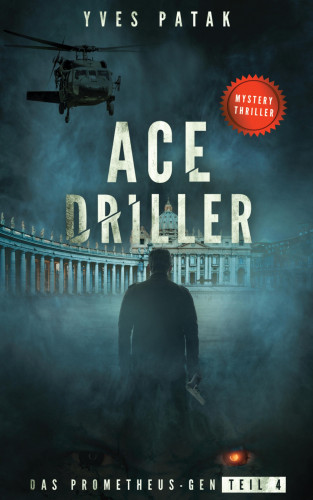 Yves Patak: ACE DRILLER - Serial Teil 4