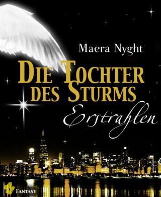 Maera Nyght: Die Tochter des Sturms 2 - Erstrahlen