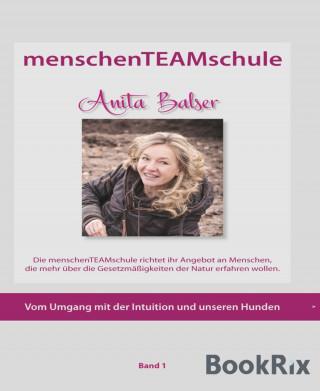 Anita Balser, Sabine Gert-Schlühr: menschenTEAMschule Anita Balser