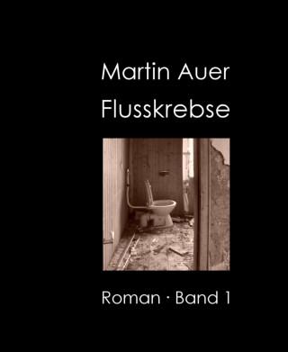 Martin Auer: Flusskrebse