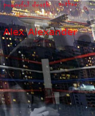 alex Alexander: Powerful Death