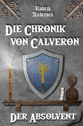 Rodrik Andersen: Die Chronik von Calveron