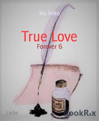 Ma Neko: True Love