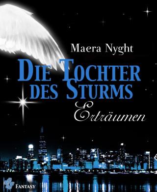 Maera Nyght: Die Tochter des Sturms 3 - Erträumen