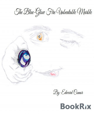 Edward Connor: The Blue-Glow Fire Unbeatable Marble