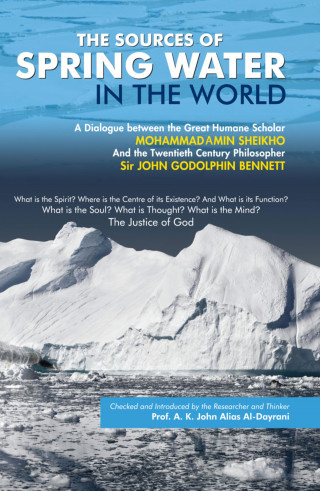 Mohammad Amin Sheikho, A. K. John Alias Al-Dayrani: The Sources of Spring Water in the World