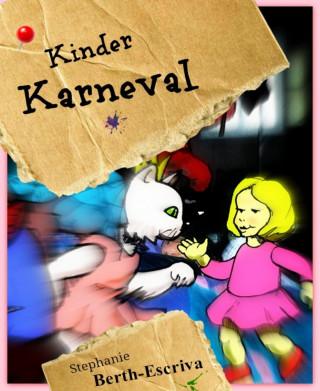 Stephanie Berth-Escriva: Kinder Karneval