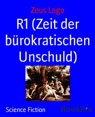 Zeus Logo: R1 (Zeit der bürokratischen Unschuld)