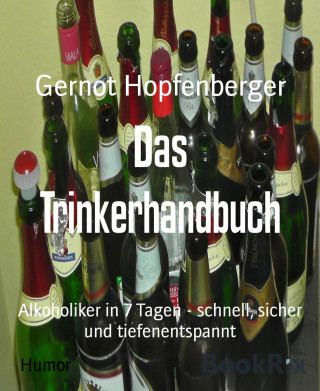 Gernot Hopfenberger: Das Trinkerhandbuch