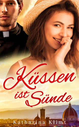 Katharina Klimt: Küssen ist Sünde