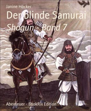 Janine Höcker: Der blinde Samurai