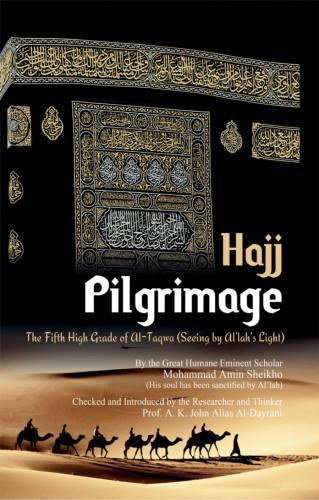 """Mohammad Amin Sheikho, A. K. John Alias Al-Dayrani: Pilgrimage """"Hajj"""""""
