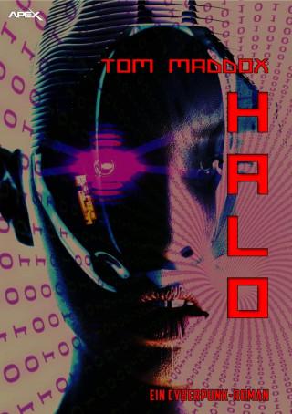 Tom Maddox: HALO