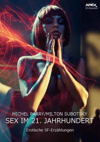 Michel Parry, Milton Subotsky: SEX IM 21. JAHRHUNDERT