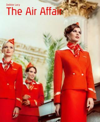 Debbie Lacy: The Air Affair