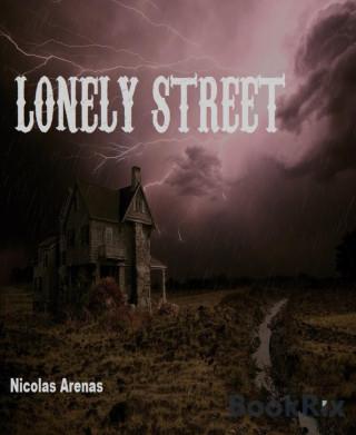 Nicolas Arenas: Lonely Street