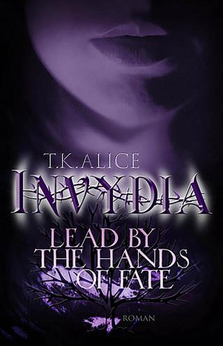 T. K. Alice: Invydia