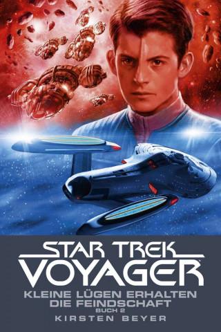 Kirsten Beyer: Star Trek - Voyager 13: Kleine Lügen erhalten die Feindschaft 2