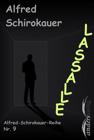 Alfred Schirokauer: Lassalle