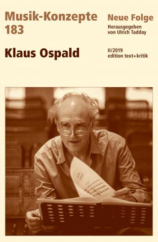 MUSIK-KONZEPTE 183 : Klaus Ospald