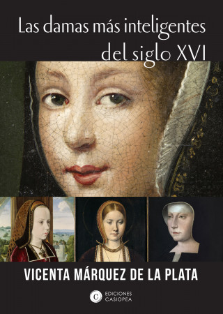 Vicenta Márquez de la Plata: Las damas más inteligentes del siglo XVI