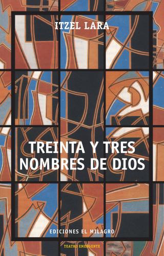Itzel Lara: Treinta y tres nombres de Dios