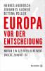 Johannes Gadner, Hannes Androsch: Europa vor der Entscheidung