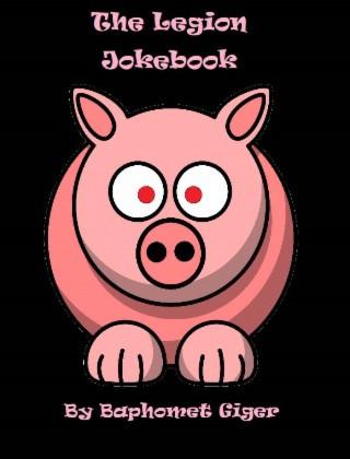 Baphomet Giger: The Legion Jokebook