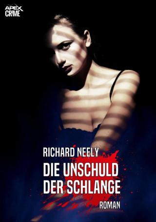 Richard Neely: DIE UNSCHULD DER SCHLANGE